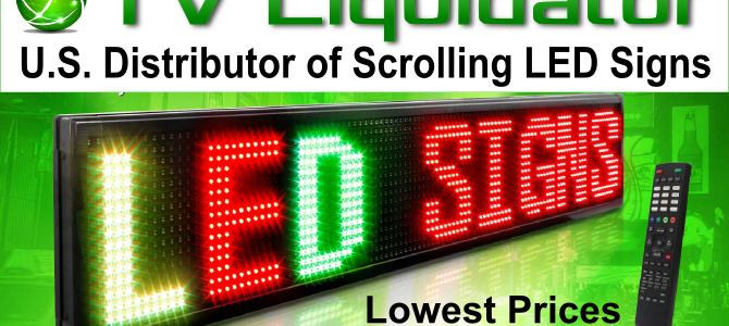 Why TV Liquidator LED Signs are Better Quality